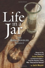 'Life in a Jar: The Irena Sendler Project' — Jack Mayer