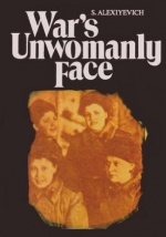 'War's Unwomanly Face' —