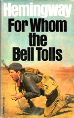 For Whom the Bell Tolls byErnest Hemingway