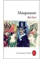 Bel Ami byGuy deMaupassant