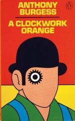 AClockwork Orange byAnthony Burgess