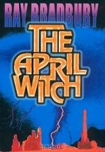 The April Witch byRay Bradbury